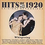 Paul Whiteman Hits Of The 1920s, Vol. 1 (1920): Whispering