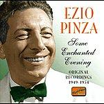 Ezio Pinza Pinza, Ezio: Some Enchanted Evening (1949-1954)
