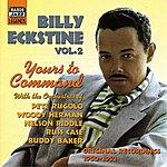 Billy Eckstine Eckstine, Billy: Yours To Command (1950-1952)