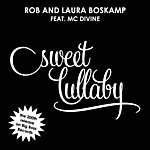 Rob Boskamp Sweet Lullaby (Featuring Mc Divine)