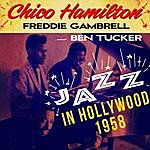 Chico Hamilton Jazz In Hollywood, 1958