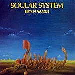 Soular System Birth Of Paradise