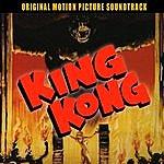Max Steiner King Kong (Original 1933 Motion Picture Soundtrack)