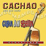 Cachao Cuban Jam Session - Remastered
