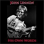 John Lennon His Own Words