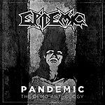 Epidemic Pandemic: The Demo Anthology