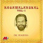 Chitra Ragamalarukal Vol. 1 - Semi Classical Songs From Malayamal Films