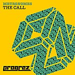 The Metronomes The Call