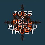 Joss Well Placed Trust