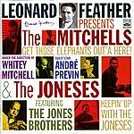 The Joneses Leonard Feather Presents The Mitchells & The Joneses