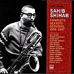 Sahib Shihab Sahib Shihab Complete Sextets Sessions 1956-1957