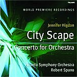 Robert Spano Higdon: City Scape And Concerto For Orchestra
