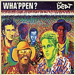The Beat Wha'ppen [Deluxe Edition]