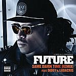 Future Same Damn Time (Remix)