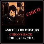 Chico Chico's Back / Chile Cha Cha