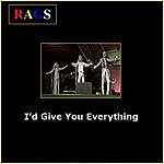 The Rags I'd Give You Everything