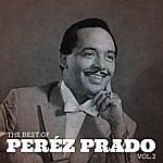 Pérez Prado The Best Of Pérez Prado, Vol.2