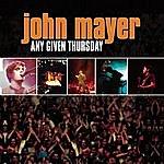 John Mayer Any Given Thursday