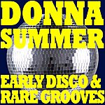Donna Summer Donna Summer - Early Disco & Rare Grooves