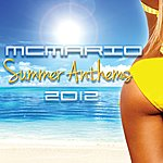 MC Mario Summer Anthems 2012