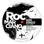 Roc-Marciano Warm Hennessy Remix Ep
