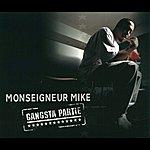 Monseigneur Mike Gangsta Partie (Matr-X Cut)