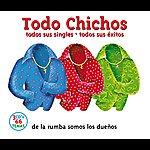 Los Chichos Todo Chichos (Edited Version)