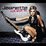 Jeanette Run With Me (E Single)