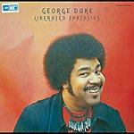George Duke Liberated Fantasies