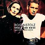 Rosenstolz Stolz Der Rose - Das Beste Und Mehr