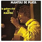 Manitas De Plata La Guitare D'or De Manitas