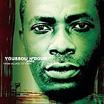 Youssou N'Dour Joko - From Village To Town