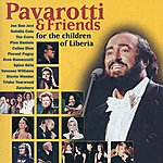 Luciano Pavarotti Pavarotti & Friends For The Children Of Liberia