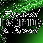 Fernandel Les Grands Fernandel & Bourvil