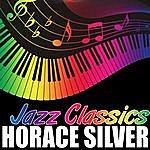 Horace Silver Jazz Classics