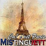 Mistinguett Ca! C'est Paris