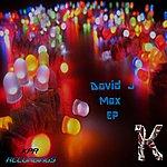 David J Max Ep