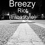Breezy Riot (Freestyle)