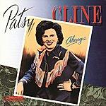Patsy Cline Always