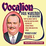 Paul Whiteman Without A Song, Vol. 5