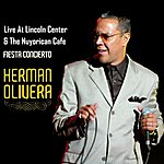 Herman Olivera Live At Lincoln Center & The Nuyorican Cafe