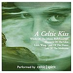 Celtic Spirit A Celtic Kiss