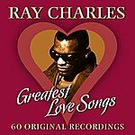 Ray Charles 60 Greatest Love Songs