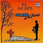 Oscar De La Fuente El Arbol