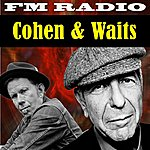 Tom Waits Fm Radio Cohen And Waits