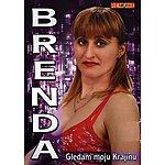 Brenda Gledam Moju Krajinu