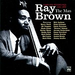 Ray Brown The Man - Complete Recordings: 1946 - 1959