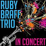 Ruby Braff Ruby Braff Trio In Concert