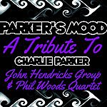 John Hendricks Parker's Mood A Tribute To Charlie Parker
