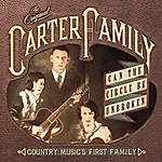 The Carter Family Can The Circle Be Unbroken: Country Music's First Family